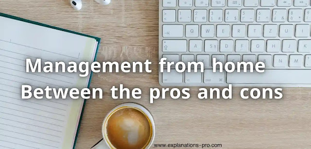 Management from home