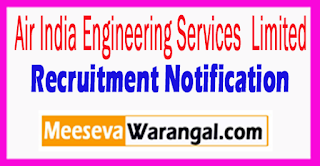 AIESL Air India Engineering Services Limited Recruitment Notification 2017 Last Date 20-08-2017
