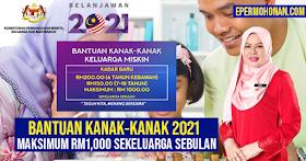 Bantuan Kanak-Kanak 2021: Maksimum RM1,000 Sebulan