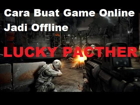 Cara Buat Game Online Jadi Offline Lucky Patcher