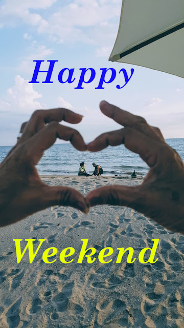 Happy Weekend Day