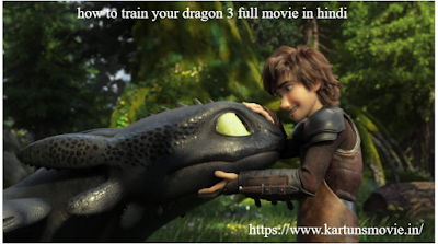 How to Train your dragon 3 full movie in Hindi
