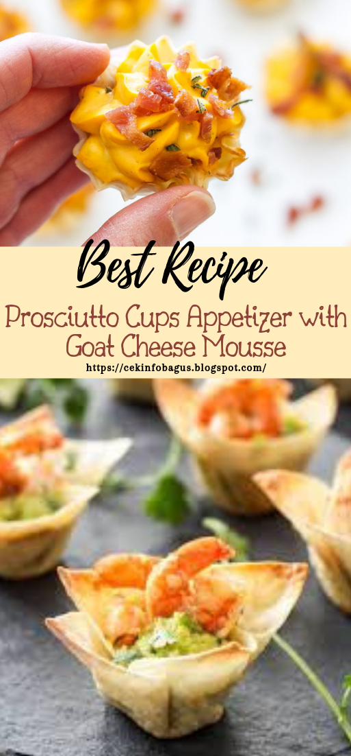Prosciutto Cups Appetizer with Goat Cheese Mousse #dinnerrecipe #food #amazingrecipe #easyrecipe