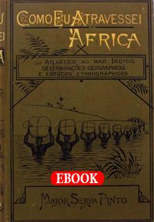 Como eu atravessei a África, de Serpa Pinto