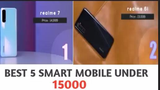 BEST 5 SMART MOBILE UNDER 15000