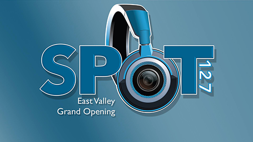 SPOT 127 logo.  Text: East Valley Grand Opening
