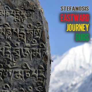 Stefanosis - Eastwad Journey Dubs / Dubophonic (c) (p) 2021