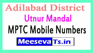 Utnur Mandal MPTC Mobile Numbers List Adilabad District in Telangana State