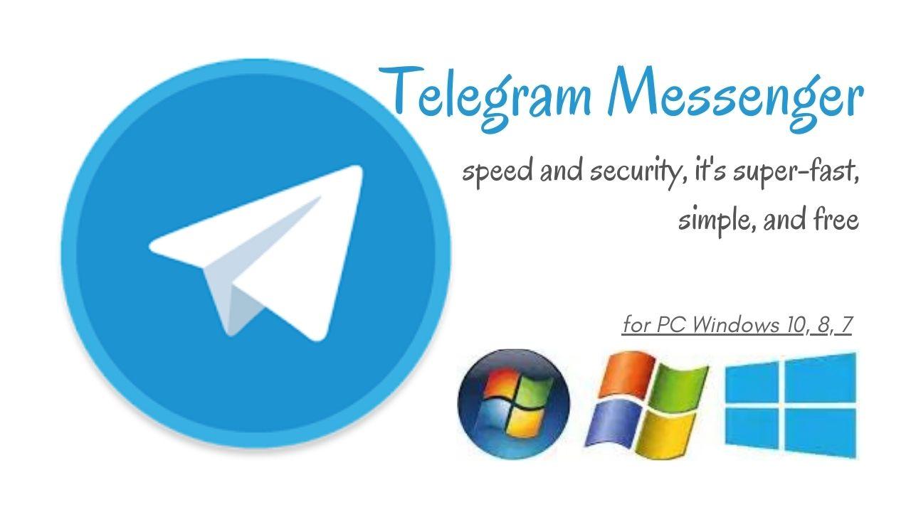 Telegram Download for PC Latest Version for Windows 10, 8, 7