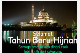 Sejarah dan Makna 1 Muharram Tahun Baru Islam ( Hijriyah )