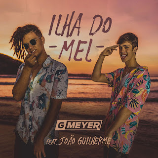 GMeyer - Ilha Do Mel (feat. João Guilherme) - Single [iTunes Plus AAC M4A]