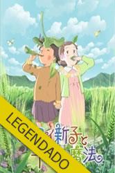Mai Mai Shinko to Sennen no Mahou – Legendado