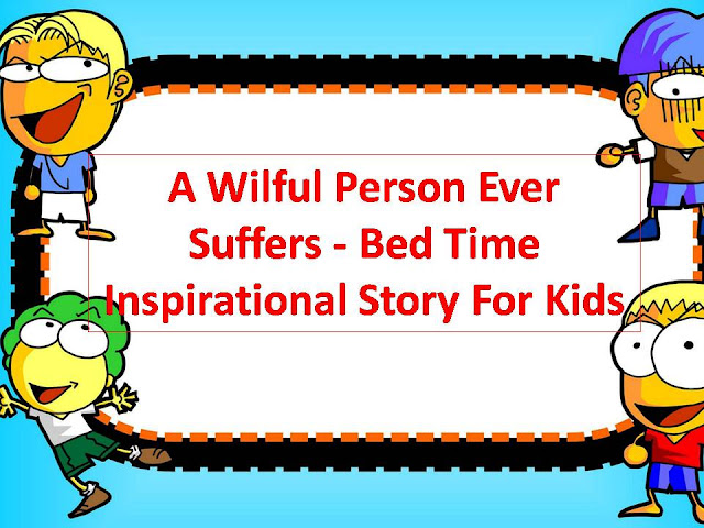 A-Willful-Person-Ever-Suffers-Bedtime-Inspirattional-Child-Story