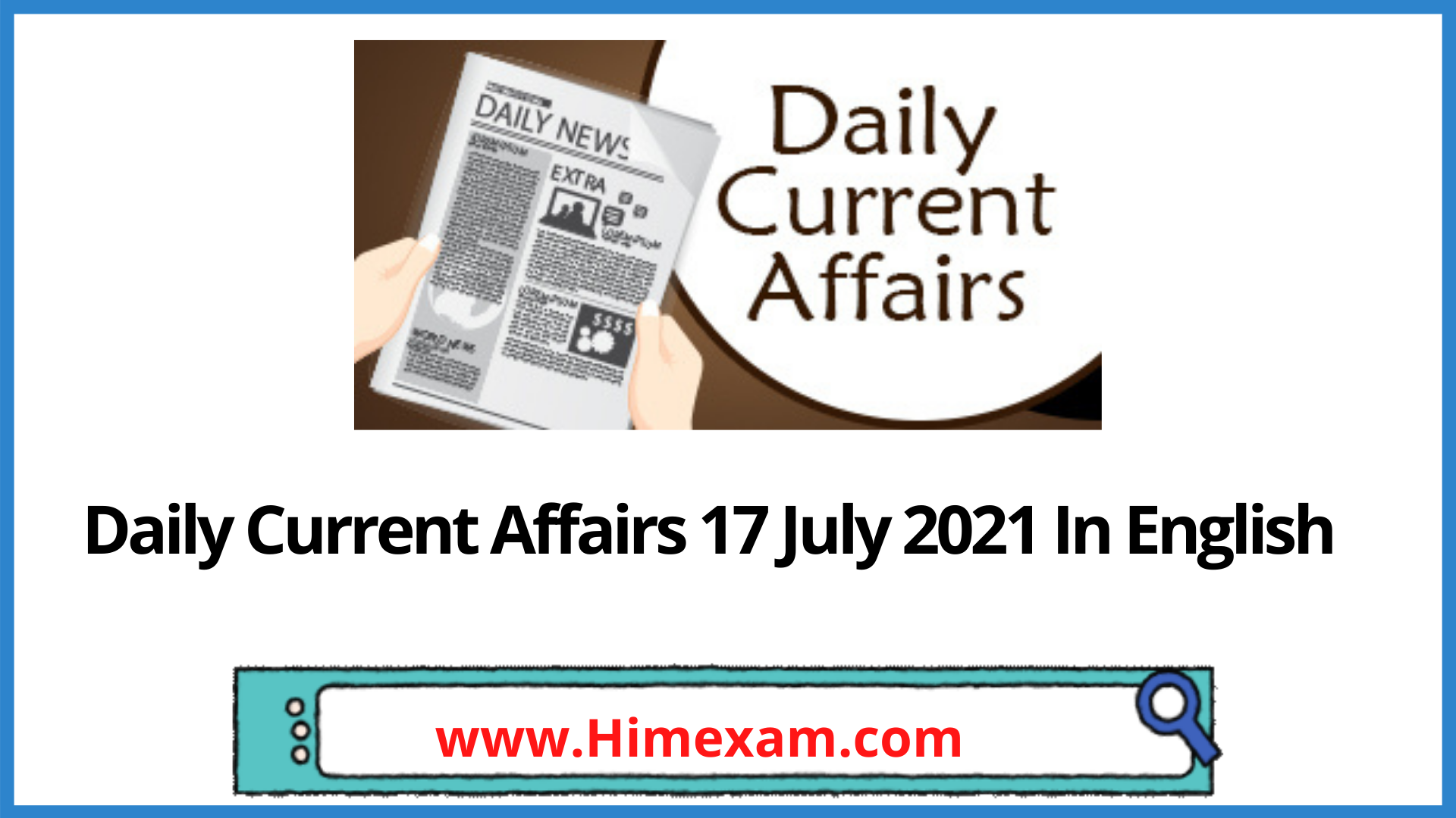 Daily Current Affairs 17 July 2021 In English