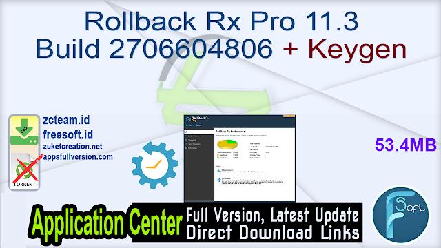 Rollback Rx Pro 11.3 Build 2706604806 + Keygen_ ZcTeam.id