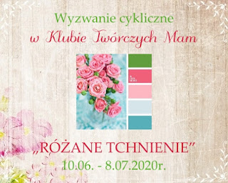 https://klub-tworczych-mam.blogspot.com/2020/06/czerwcowe-wyzwanie-kolorystyczne-rozane.html