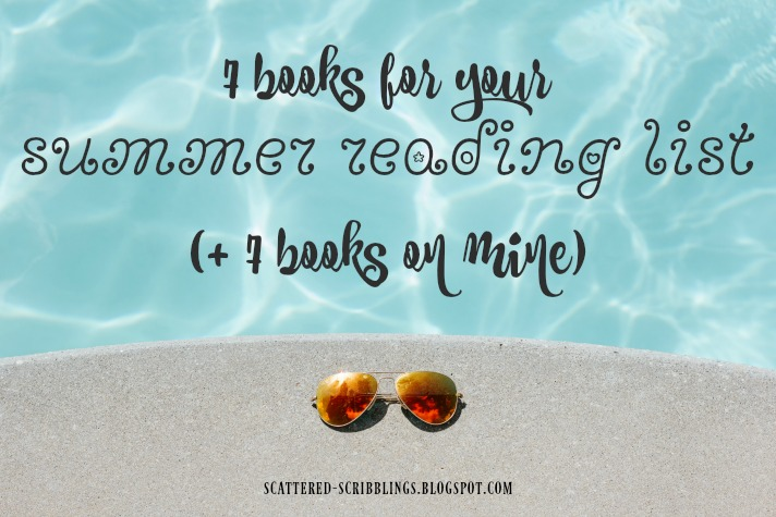 7 Books For Your Summer Reading List + 7 Books On Mine - Header Image