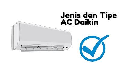 Jenis dan Tipe AC Daikin