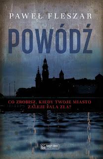 """Recenzja książki """"Powódź"""" Pawła Fleszara"""