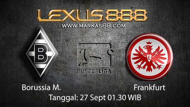 Prediksi Bola Jitu Borussia Monchengladbach vs Frankfurt 27 September 2018 ( German Bundesliga )