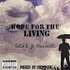 MUSIC + VIDEO: Solid B Ft Omas Milli - Hope For The Living