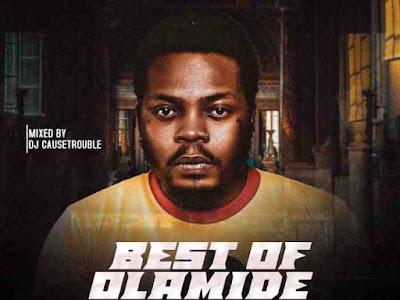 [Mixtape] DJ Cause Trouble – Best Of Olamide (2021)
