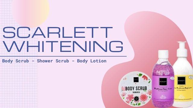 review scarlett whitening