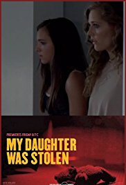 Watch My Daughter Was Stolen Online Free 2018 Putlocker