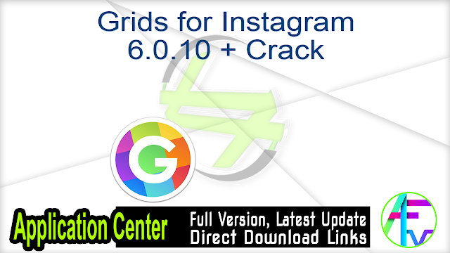 Grids for Instagram 6.0.10 + Crack