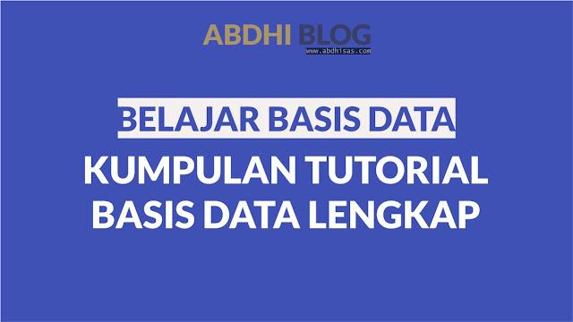Belajar Basis Data - Kumpulan Tutorial Basis Data Lengkap