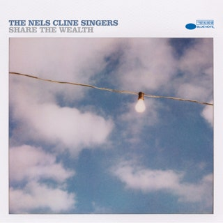 The Nels Cline Singers - Share the Wealth Music Album Reviews