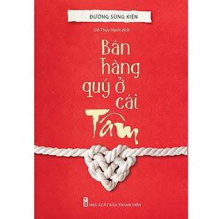 Sách: Bán Hàng Quý Ở Cái Tâm - TSKD ebook PDF EPUB AWZ3 PRC MOBI