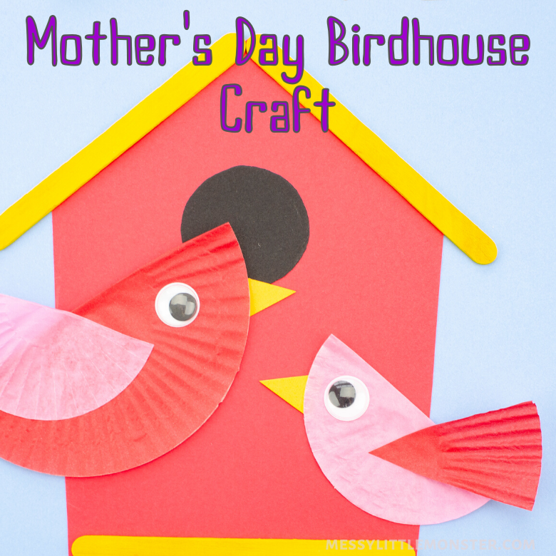 Mothers Day Bird House Craft