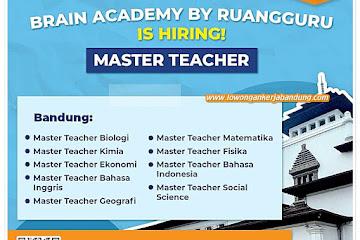 Lowongan Kerja Master Teacher Pelajaran Ruang Guru