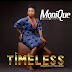[Music] Monique – Timeless