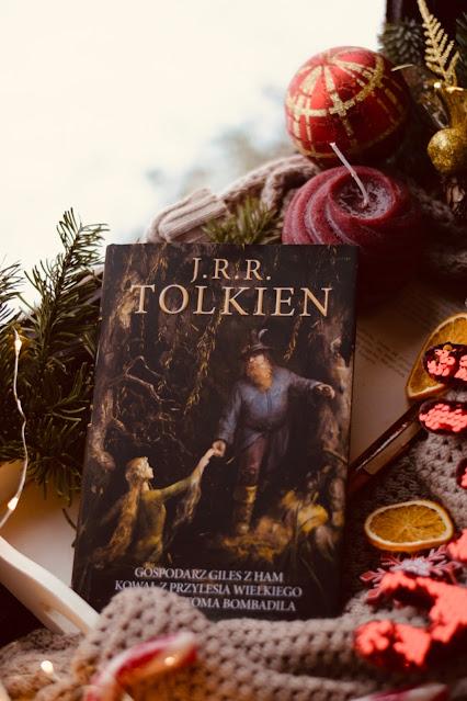 J.R.R. Tolkien, Gospodarz Giles z Ham. Kowal z Przylesia Wielkiego. Przygody Toma Bombadila