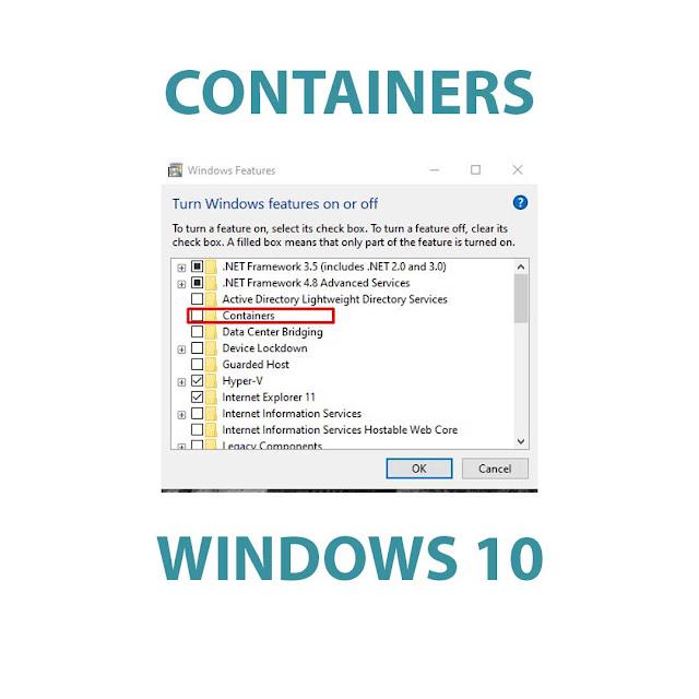 Cara Mengaktifkan Container di Windows 10