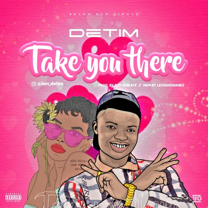 [Music] Detim - Take You There