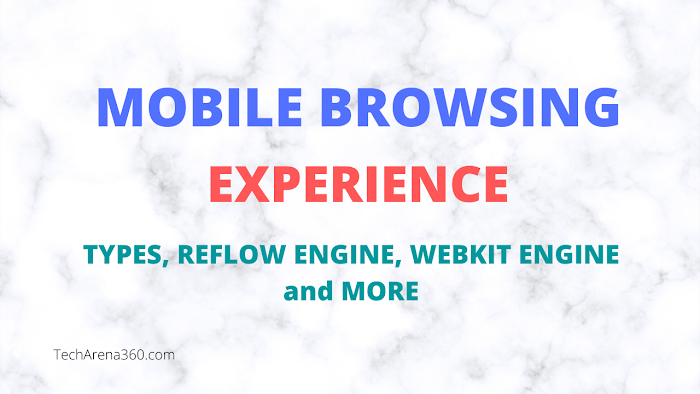 What is Mobile Browsing: Types, Reflow Engine, Webkit Engine and More