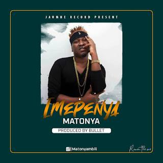 Audio | Matonya – Imepenya | Download Mp3