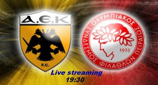 AEK - Ολυμπιακός live streaming