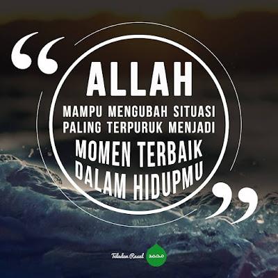 motivasi islam Allah pasti mampu merubah hidupmu