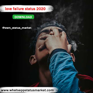 Best 100+ love failure status  Love Failure status 2020