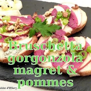 http://danslacuisinedhilary.blogspot.fr/2016/03/bruschetta-gorgonzola-magret-pomme-noix.html