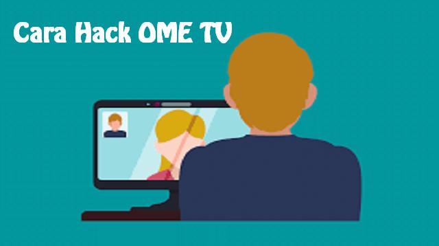 Cara Hack OME TV