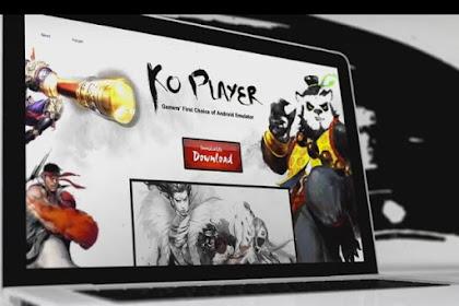 (Update Versi)KOPlayer Emulator Android Ringan Untuk PC Atau Laptop