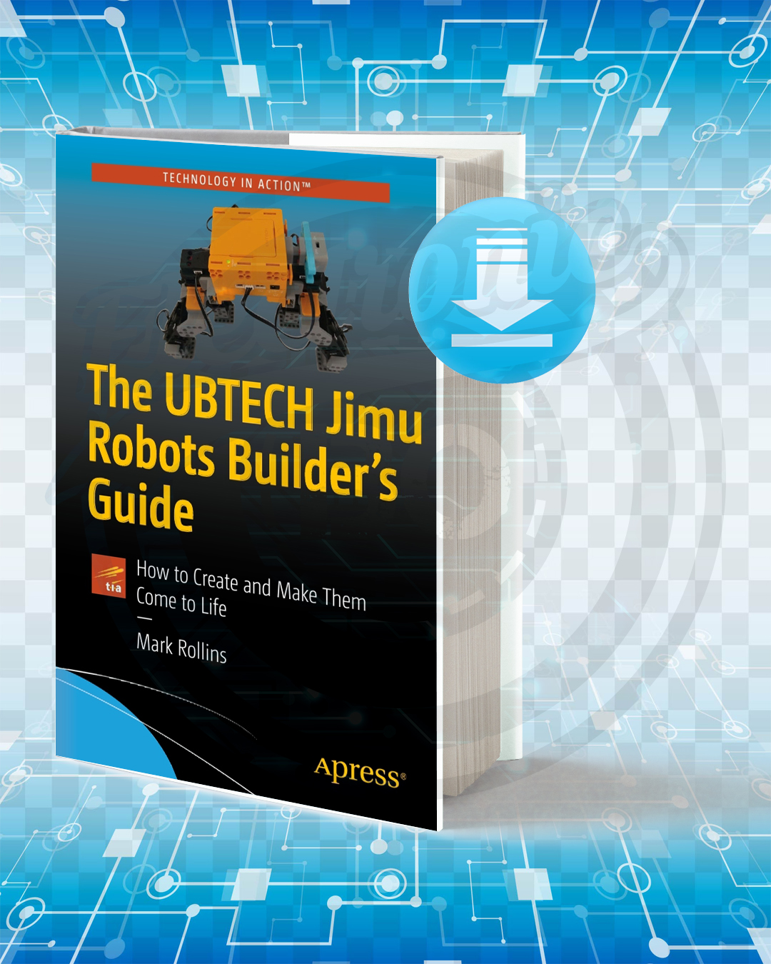 Free Book The UBTECH Jimu Robots Builder's Guide pdf.
