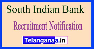 South Indian Bank Recruitment Notification 2017