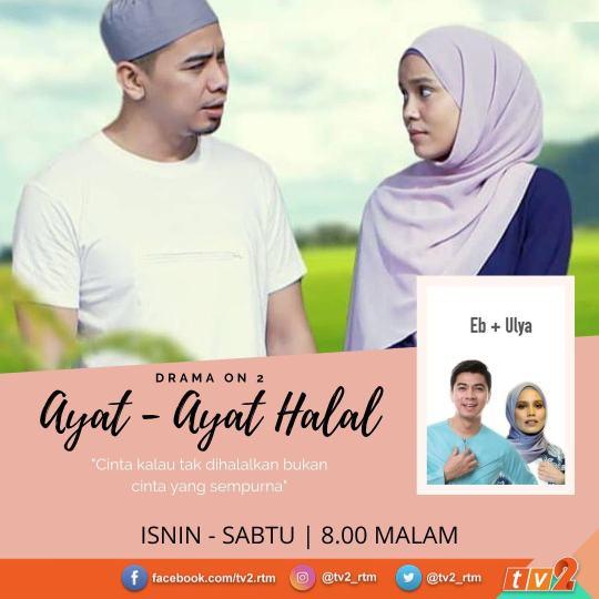 Info Dan Sinopsis Ayat-Ayat Halal TV2