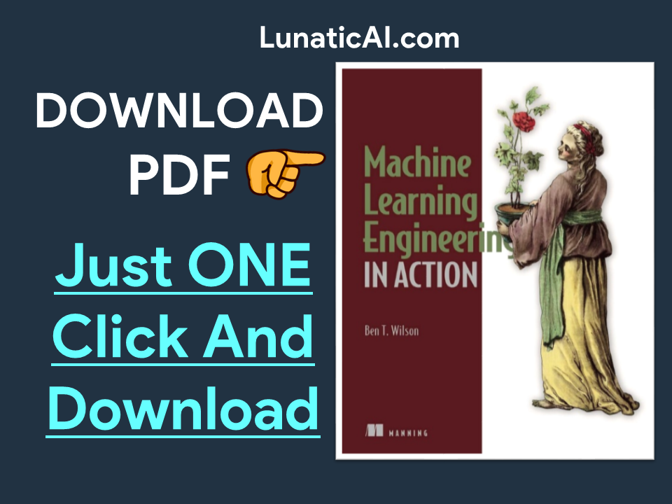 Machine Learning Engineering in Action PDF